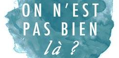 On n'est pas bien là ? – Le blog (alternatif) de Roubaix